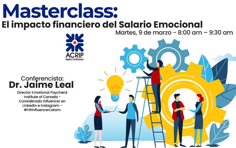 Masterclass: El impacto financiero del Salario Emocional