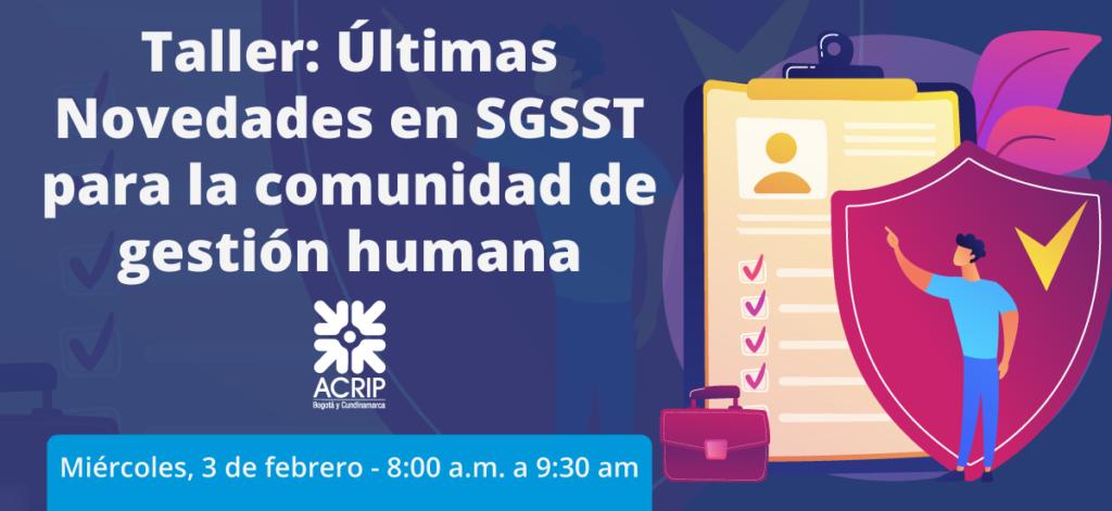 Taller: Últimas Novedades en SGSST para la comunidad de gestión humana