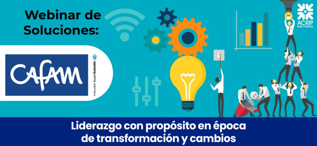 Webinar de soluciones- Liderazgo con propósito en época de transformación y cambios