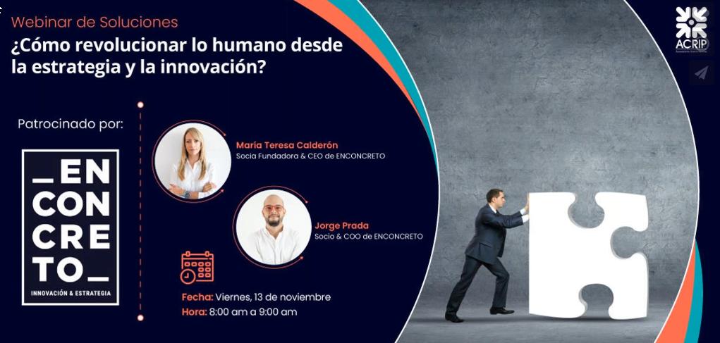 Webinar de soluciones_ ¿Cómo revolucionar lo humano desde la estrategia y la innovación?